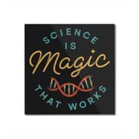 Science is Magic - square-mounted-acrylic-print - small view