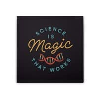 Science is Magic - square-stretched-canvas - small view