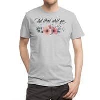 Let that shit go - mens-regular-tee - small view