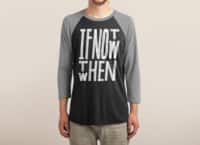 If Not Now - triblend-34-sleeve-raglan-tee - small view