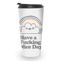 Have a Nice Day! - travel-mug - small view