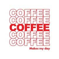 Coffee Makes My Day - small view