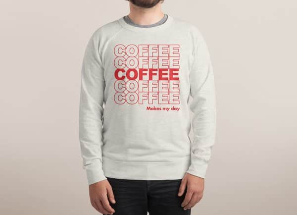 Coffee Makes My Day