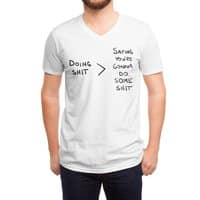 Doing Shit vs Saying You're Gonna - vneck - small view