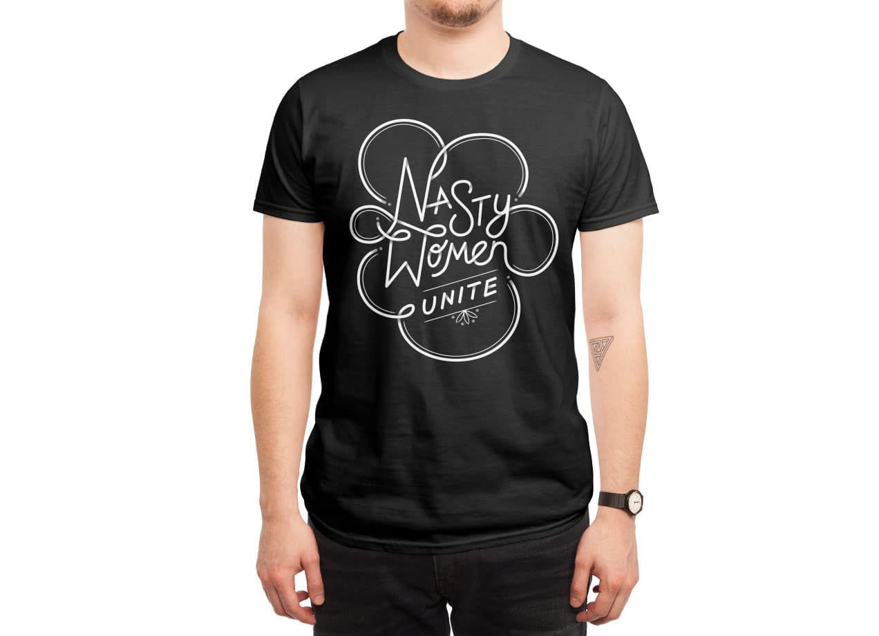 e8d898dc Nasty Women Unite by Simi Mahtani | Men's T-Shirt Threadless
