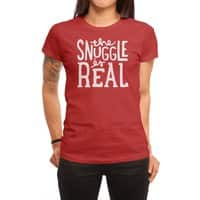 The Snuggle is Real - womens-regular-tee - small view