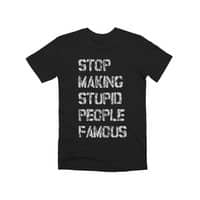 Stop Making Stupid People Famous - mens-premium-tee - small view
