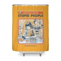 A Cure for Stupid People - shower-curtain - small view