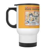 A Cure for Stupid People - travel-mug-with-handle - small view