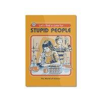 A Cure for Stupid People - vertical-mounted-aluminum-print - small view