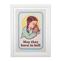 Burn in Hell - white-vertical-framed-print - small view