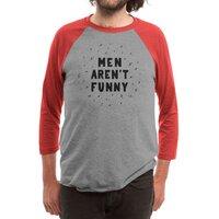 Men Aren't Funny - triblend-34-sleeve-raglan-tee - small view