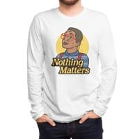 Nothing Matters - mens-long-sleeve-tee - small view