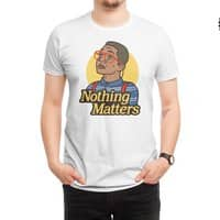 Nothing Matters - mens-regular-tee - small view
