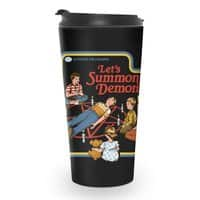 Let's Summon Demons (Black Variant) - travel-mug - small view