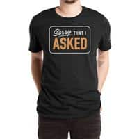 Sorry I Asked - mens-extra-soft-tee - small view