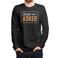 Sorry I Asked - mens-long-sleeve-tee - small view