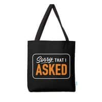 Sorry I Asked - tote-bag - small view