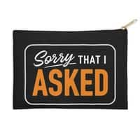 Sorry I Asked - zip-pouch - small view