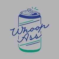 Can of Whoop Ass - small view