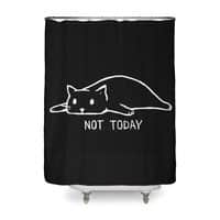 Not Today (Black Variant) - shower-curtain - small view