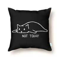 Not Today (Black Variant) - throw-pillow - small view