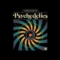 A Fool's Guide to Psychedelics - small view