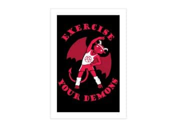 Exercise Your Demons