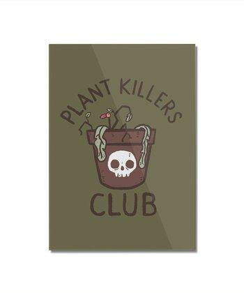 Plant Killers Club
