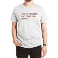 I Listen to Bands That Don't Even Exist Yet. - mens-extra-soft-tee - small view