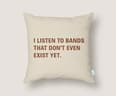 I Listen to Bands That Don't Even Exist Yet. - small view