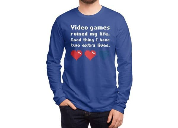 Video Games Ruined My Life... Two Extra Lives.