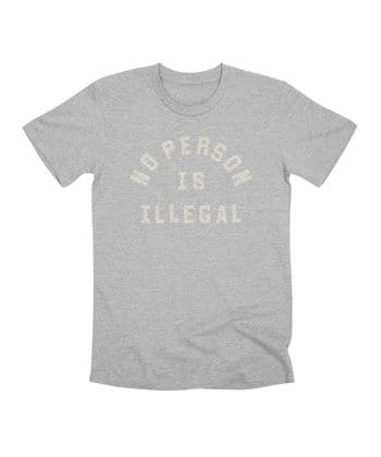 No Person Is Illegal
