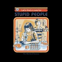 A Cure for Stupid People (Black Variant) - small view