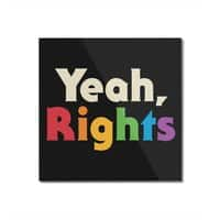 Yeah, Rights - square-mounted-acrylic-print - small view