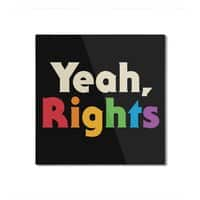 Yeah, Rights - square-mounted-aluminum-print - small view
