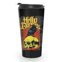 Hello Darkness - travel-mug - small view