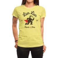 Liar Liar… - womens-regular-tee - small view