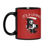 It's A Living - black-mug - small view