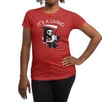 It's A Living - womens-regular-tee - small view