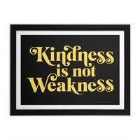 Kindness is not Weakness - black-horizontal-framed-print - small view