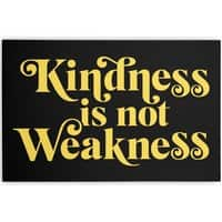 Kindness is not Weakness - horizontal-canvas - small view