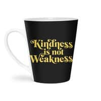 Kindness is not Weakness - latte-mug - small view