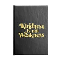 Kindness is not Weakness - notebook - small view