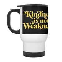 Kindness is not Weakness - travel-mug-with-handle - small view