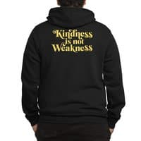 Kindness is not Weakness - zipup - small view