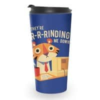 GR-R-Rinding Me Down - travel-mug - small view