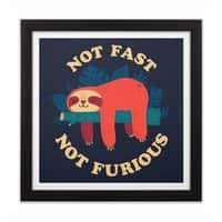 Not Fast, Not Furious - black-square-framed-print - small view