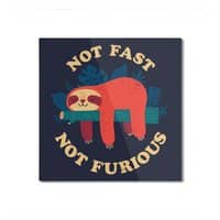 Not Fast, Not Furious - square-mounted-aluminum-print - small view
