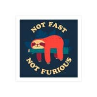 Not Fast, Not Furious - square-print - small view